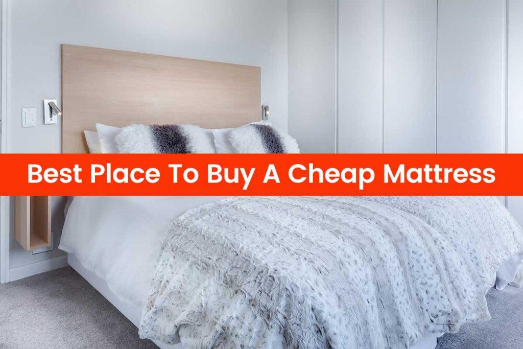 Best Place To Buy A Cheap Mattress