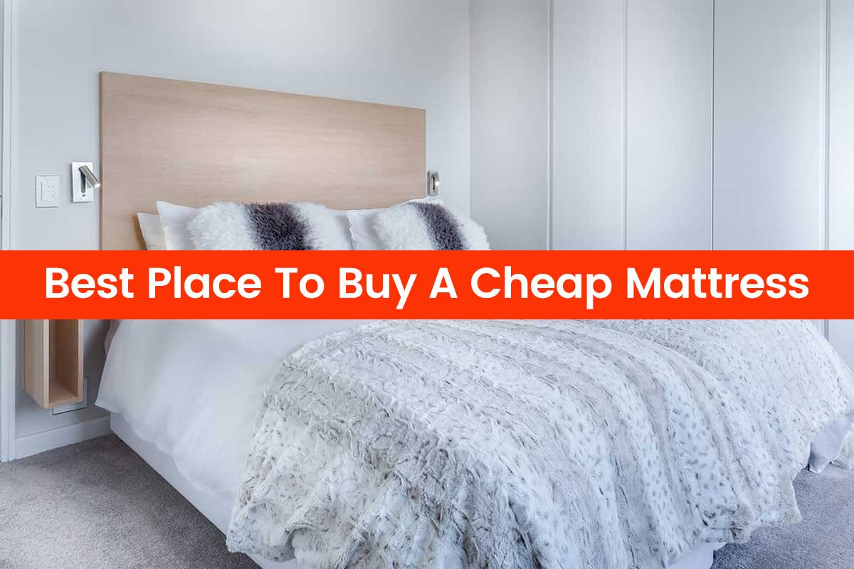 Best Place To Buy A Cheap Mattress