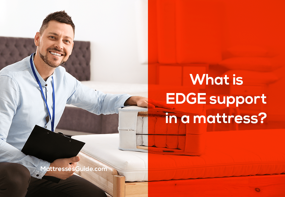 What is EDGE support in a mattress?