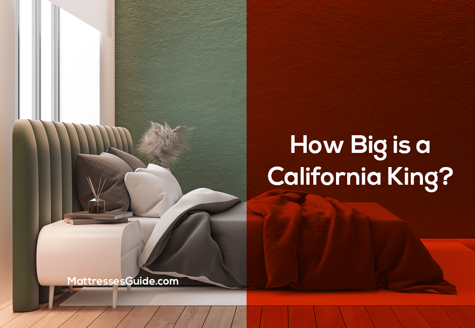 How Big Is a California King?